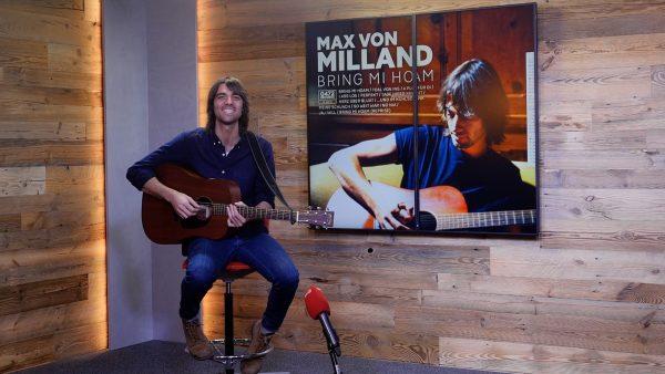 Max von Milland präsentiert sein neues Album inklusive unplugged Darbietung seiner neuen Single